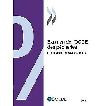 Examen de LOcde Des Pecheries Statistiques Nationales 2013 by Oecd