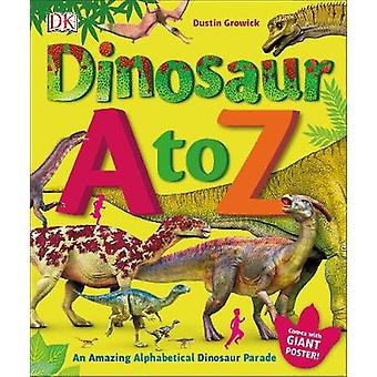 Dinosaur A to Z by DK - 9780241283875 Book