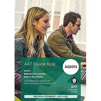 AAT Indirect Tax AQ2013 FA2016 - Coursebook by BPP Learning Media - 97