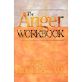 The Anger Workbook by Lorraine Bilodeaux - 9781568380544 Book