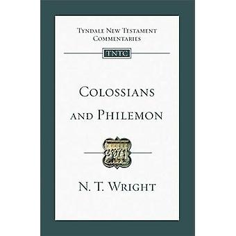 Colossians and Philemon - An Introduction and Survey by N. T. Wright -