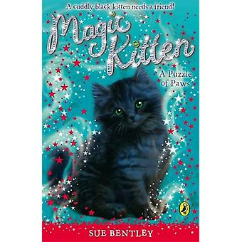 Magic Kitten A Puzzle of Paws by Sue Bentley
