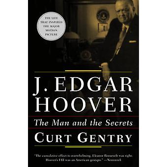 J.Edgar Hoover - The Man and the Secrets by Curt Gentry - 978039332128