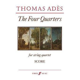 The Four Quarters (String Quartet/Score Only) by Thomas Ades - 978057