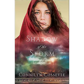 Sombra da tempestade por Connilyn Cossette - livro 9780764218217