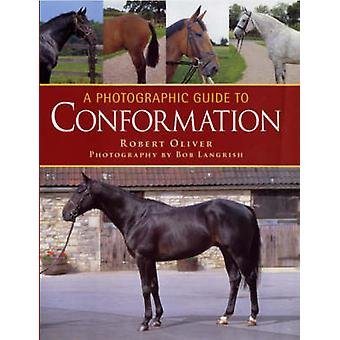 A Photographic Guide to Conformation (2nd Revised edition) by Robert