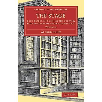 The Stage - Both before and behind the Curtain - from Observations Tak