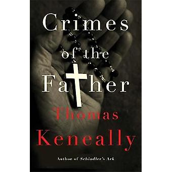 Crimini del padre di Thomas Keneally - 9781473625389 libro