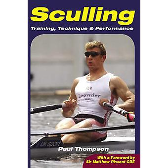 Sculling - Training - Technique and Performance by Paul Thompson - 978