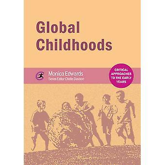 Global Childhoods by Monica Edwards - Chelle Davison - 9781909682696