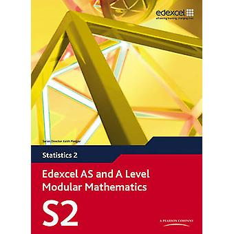 Edexcel AS and A Level Modular Mathematics Statistics 2 S2 by Greg At