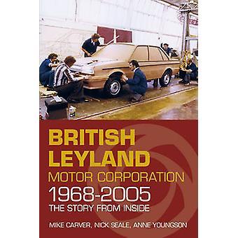 شركة موتور ليلاند البريطانية 1968-2005--القصة من الداخل
