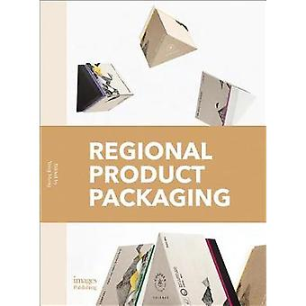 Regional Product Packaging by Regional Product Packaging - 9781864707