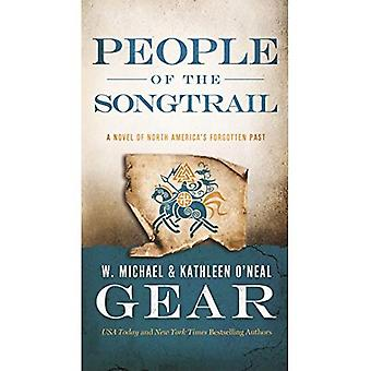 People of the Songtrail (North America's Forgotten Past)