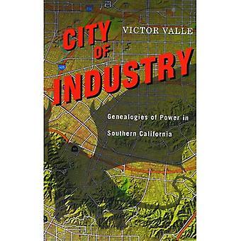 City of Industry: Genealogies af magt i det sydlige Californien