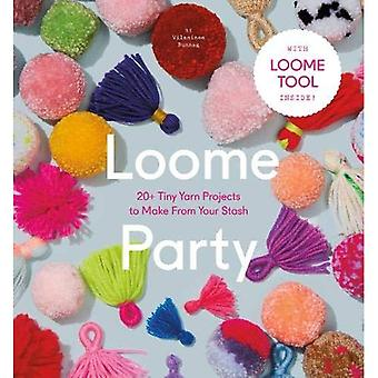 LOOME Party