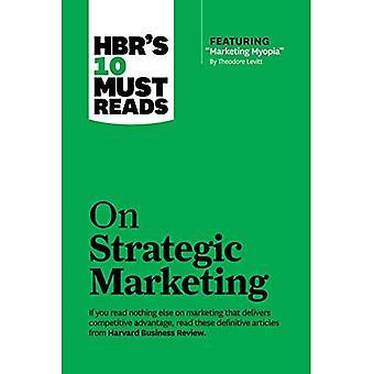 HBR'S 10 måste läser på strategisk marknadsföring