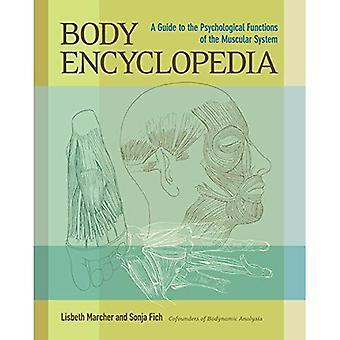 Kroppen encyklopedi: En Guide till de psykologiska funktionerna av muskelsystemet