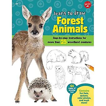 Learn to Draw Forest Animals: Step-by-step instructions for more than 25 woodland creatures