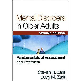Psykiska sjukdomar hos äldre vuxna: grunderna för bedömning och behandling