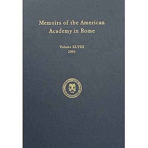 Memoirs of the American Academy in Rome 2003