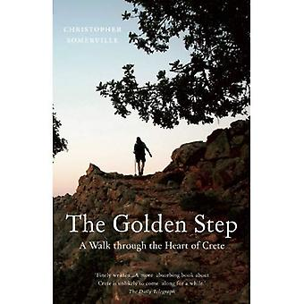 The Golden Step: A Walk through the Heart of Crete (Armchair Traveller (Haus Publishing))