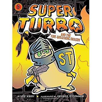 Super Turbo et le Dragon cracheur de feu (Super Turbo)
