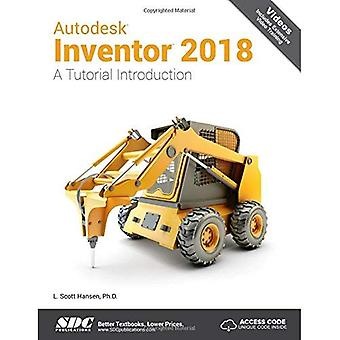 Autodesk Inventor 2018 A Tutorial Introduction