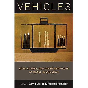 Véhicules: Voitures, canots et autres métaphores de l'Imagination morale