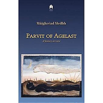 Parvit of Agelast: A Fantasy in Verse