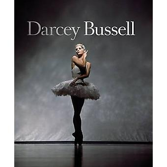 Darcey Bussell by CBE Darcey Bussell - 9781784881061 Book