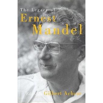 Legacy Of Ernest Mandel - 9781786637277 Book