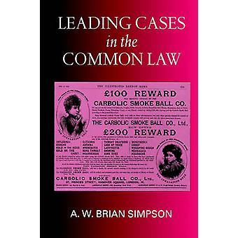 A. W. ブライアン ・ シンプソンによって共通の法律の主要な事例