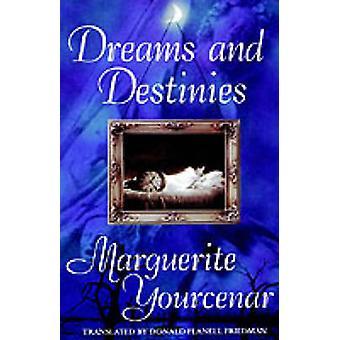 Dreams and Destinies by Yourcenar & Marguerite