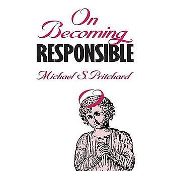 På å bli ansvarlig av Pritchard & Michael S.