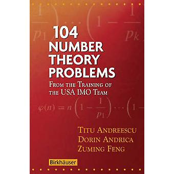 104 Number Theory Problems  From the Training of the USA IMO Team by Andreescu & Titu