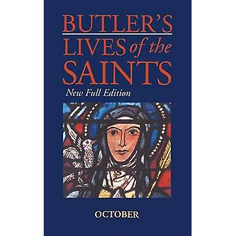 Butlers Lives of the Saints October by Butler & Alban