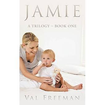 Jamie A trilogi bog af Freeman & Val