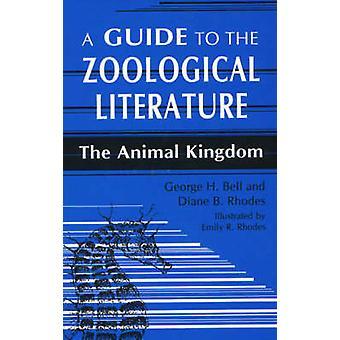 Una guida alla letteratura zoologica del Regno animale di Bell & George H.
