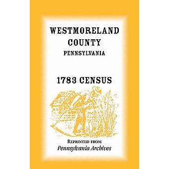Westmoreland County Pennsylvania 1783 Volkszählung von Pennsylvania Spiel Archiv