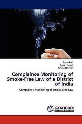 Complaince Monitoring of SmokeFree Law of a  District of India by Goel & Sonu