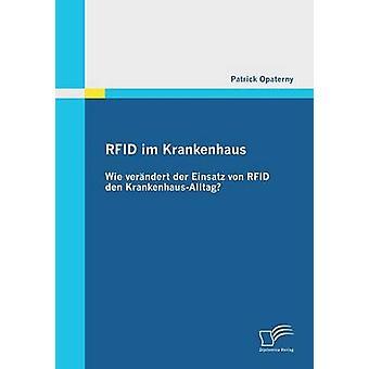 Rfid Im Krankenhaus Wie Verandert Der Einsatz Von Rfid Den KrankenhausAlltag by Opaterny & Patrick