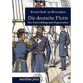 Die deutsche Flotte by Reventlow & Ernst Graf zu