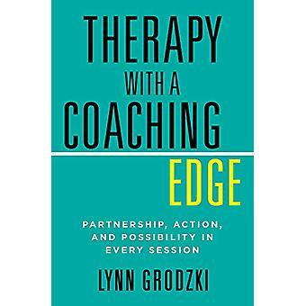 Terapi med en Coaching kant - partnerskab - Action- og muligheden for