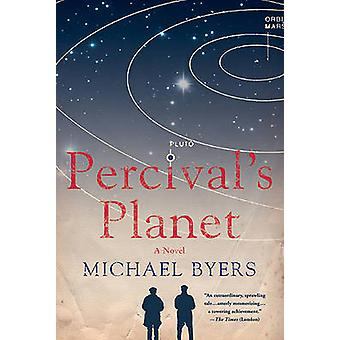 Percival's Planet by Michael Byers - 9780312573560 Book