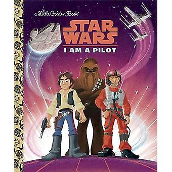 I Am a Pilot (Star Wars) by Christopher Nicholas - 9780736436212 Book