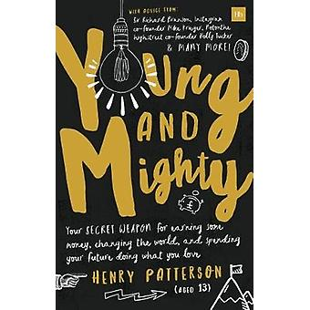 Young and Mighty by Henry Patterson - 9780857196576 Book