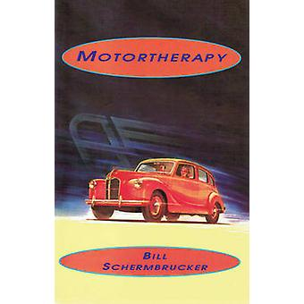 Motortherapy by Bill Schermbrucker - 9780889223301 Book