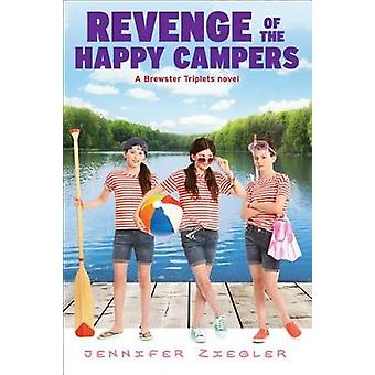 Revenge of the Happy Campers by Jennifer Ziegler - 9781338091199 Book