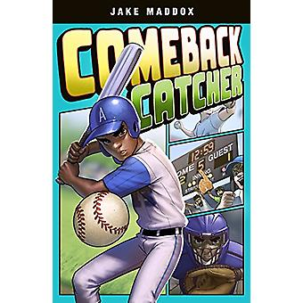 Comeback Catcher by Jake Maddox - Bere Muniz - 9781496537041 Book